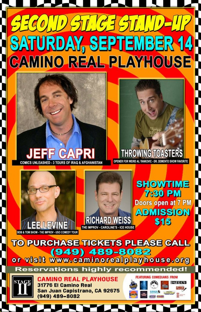 Get your tickets for another great show at the Playhouse. www.caminorealplayhouse.org — with Lee Levine, Jeff Capri and Richard Weiss.